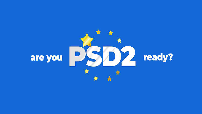 What's PSD2 and how does that affect my business?
