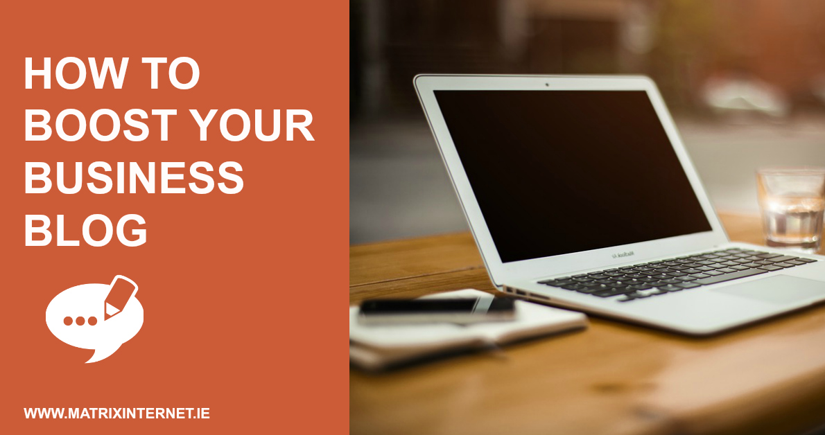 How Can You Boost Your Business Blog?