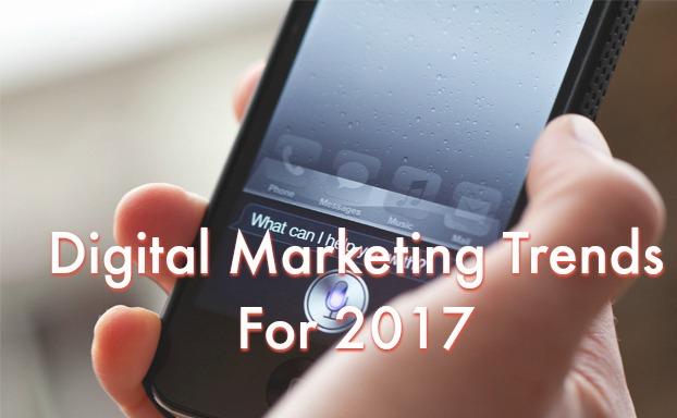 Digital Marketing Trends for 2017