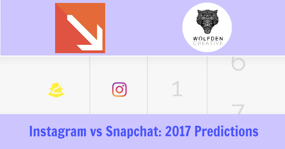 Instagram vs Snapchat. The Battle Continues In 2017