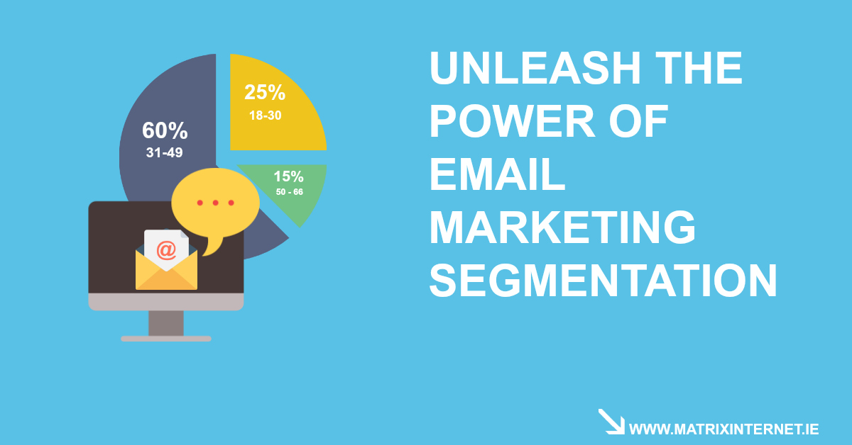 Unleash The Power Of Email Marketing Segmentation