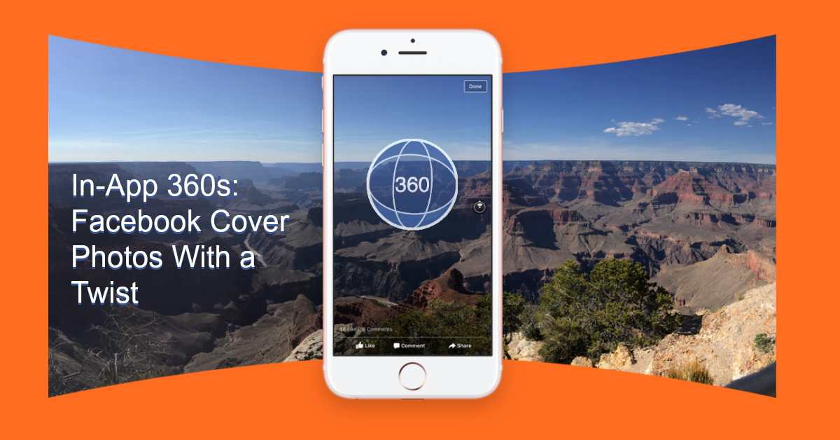 In-App 360s: Facebook Cover Photos With a Twist