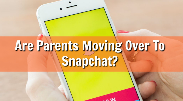 Are Parents Moving Over To Snapchat?