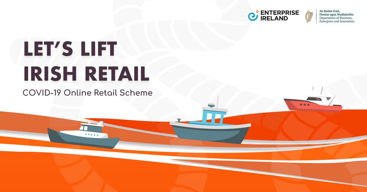 Enterprise Ireland's Online Retail Scheme – COVID 19